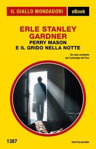 Perry Mason e il grido nella notte (Il Giallo Mondadori) - Librerie.coop