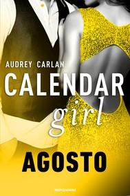 Calendar Girl. Agosto - copertina