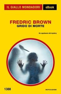 Grido di morte (Il Giallo Mondadori) - Librerie.coop