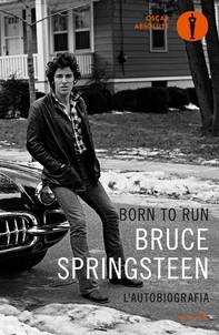 Born to Run (Versione Italiana) - Librerie.coop