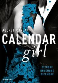 Calendar Girl. Ottobre - Novembre - Dicembre - copertina
