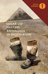 Antologia di Spoon River (nuova edizione commentata - testo originale a fronte) - copertina
