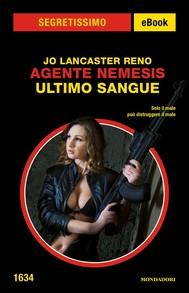 Agente Nemesis - Ultimo sangue (Segretissimo) - copertina