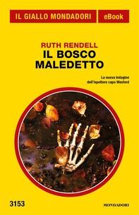 Il bosco maledetto (Il Giallo Mondadori) - Librerie.coop