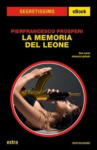 La memoria del Leone (Segretissimo) - Librerie.coop