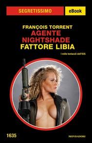 Agente Nightshade Fattore Libia (Segretissimo) - copertina