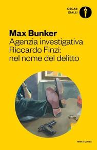 Agenzia Investigativa Riccardo Finzi: nel nome del delitto - copertina