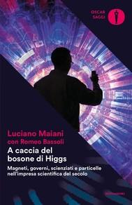 A caccia del bosone di Higgs - copertina