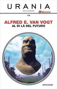 Al di là del futuro (Urania) - copertina