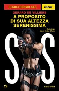 A proposito di Sua Altezza Serenissima (Segretissimo SAS) - copertina