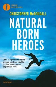 Natural born heroes - Librerie.coop