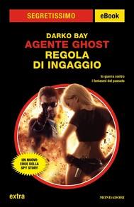Agente Ghost - Regola di ingaggio (Segretissimo) - copertina