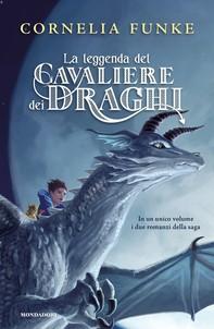 La leggenda del cavaliere dei draghi - Librerie.coop