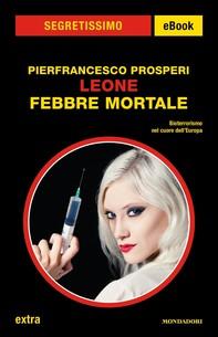 Leone - Febbre mortale (Segretissimo) - Librerie.coop