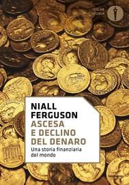 Ascesa e declino del denaro - copertina