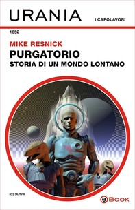 Purgatorio: storia di un mondo lontano (Urania) - Librerie.coop