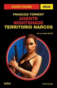 Agente Nightshade - Territorio Narcos (Segretissimo) - copertina