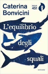 L'equilibrio degli squali - Librerie.coop