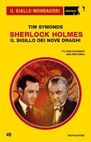 Sherlock Holmes - Il Sigillo dei Nove Draghi (Il Giallo Mondadori Sherlock) - copertina
