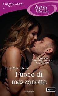Fuoco di mezzanotte (I Romanzi Extra Passion) - copertina