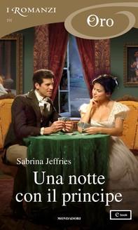Una notte con il principe (I Romanzi Oro) - Librerie.coop