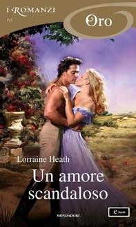 Un amore scandaloso (I Romanzi Oro) - Librerie.coop