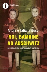 Noi, bambine ad Auschwitz - Librerie.coop