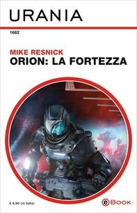 Orion: la Fortezza (Urania) - Librerie.coop