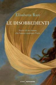 Le disobbedienti - Librerie.coop