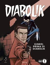 Ginko: prima di Diabolik - Librerie.coop
