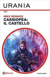 Cassiopea: il castello (Urania) - Librerie.coop