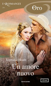 Un amore nuovo (I Romanzi Oro) - Librerie.coop