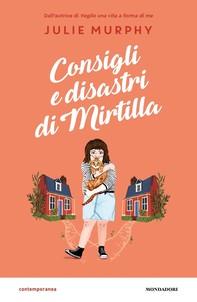 Consigli e disastri di Mirtilla - Librerie.coop