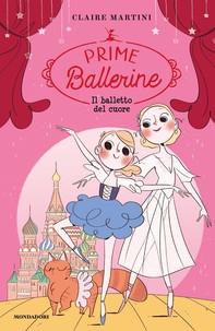 Prime Ballerine - 3. Il balletto del cuore - Librerie.coop