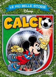 Le più belle storie di Calcio - Librerie.coop