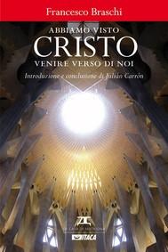 Abbiamo visto Cristo venire verso di noi - copertina