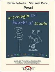Astrologia sui banchi di scuola - Pesci - copertina