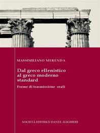 Dal greco ellenistico al greco moderno standard: forme di trasmissione orali - Librerie.coop
