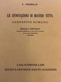 Le annotazioni di Mastro Titta carnefice romano - Librerie.coop