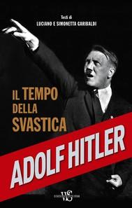 Adolf Hitler. Il tempo della svastica - copertina