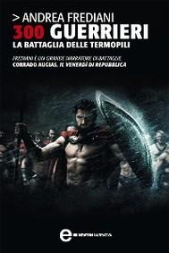 300 guerrieri. La battaglia delle Termopili - copertina