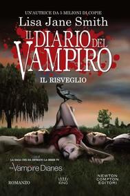 Il diario del vampiro. Il risveglio - copertina