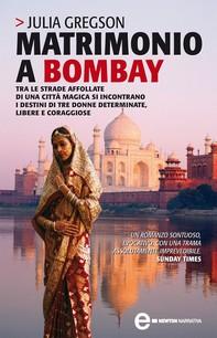 Matrimonio a Bombay - Librerie.coop