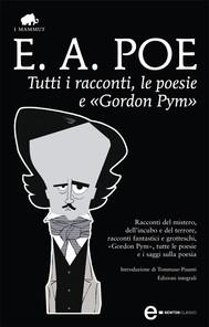 Tutti i racconti, le poesie e «Gordon Pym» - copertina