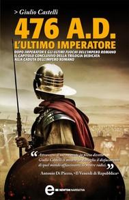 476 A.D. L'ultimo imperatore - copertina