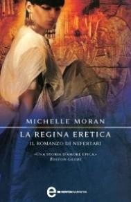 La regina eretica. Il romanzo di Nefertari - copertina