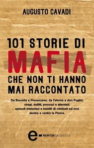 101 storie di mafia che non ti hanno mai raccontato - copertina