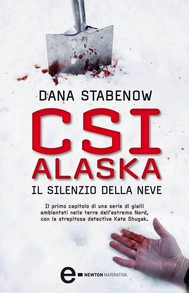 CSI Alaska. Il silenzio della neve - copertina