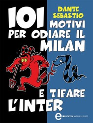 101 motivi per odiare il Milan e tifare l'Inter - copertina