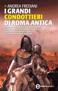 I grandi condottieri di Roma antica - copertina